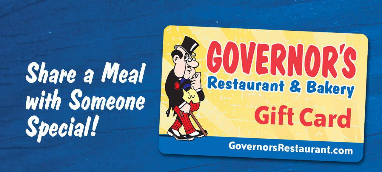 Gift Cards Governors Restaurant Bakery
